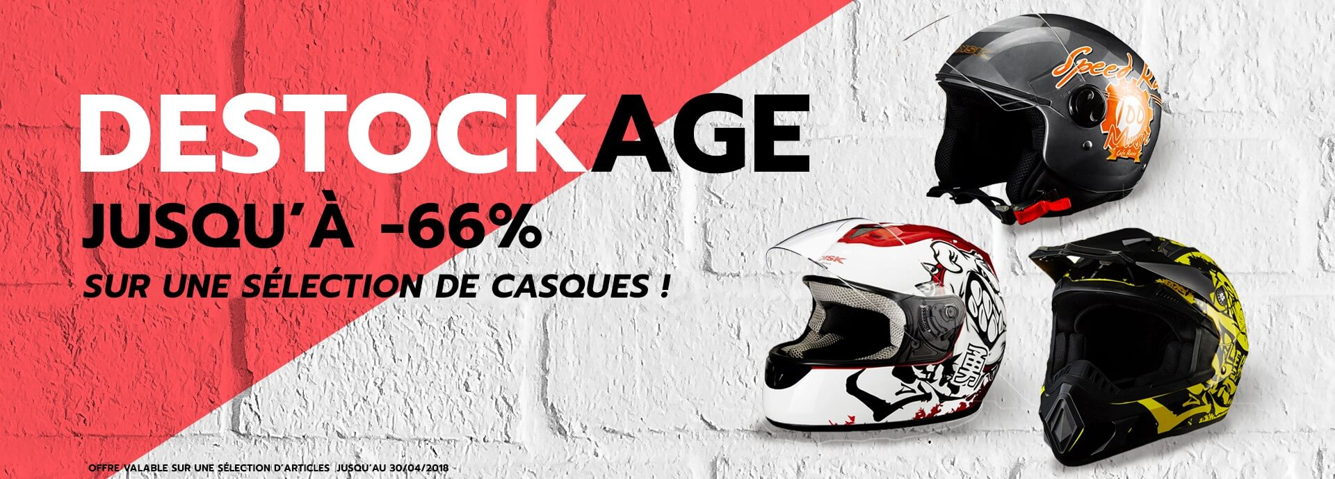Destockage casques Avril 2018
